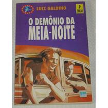 O Demonio Da Meia Noite Luiz Galdino Livro