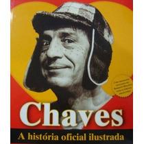 Livro Chaves A Historia Oficial Ilustrada Arte Som