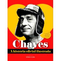 Livro Oficial Do Chaves 180 Fotos A Historia Ilustrada Novo!