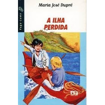 Livro A Ilha Perdida - Maria José Dupré