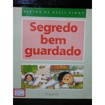 Livro: Viana, Vivina De Assis - Segredo Bem Guardado