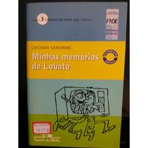 Livro: Sandroni, Luciana - Minhas Memórias De Lobato