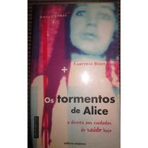 Laurence Binet Os Tormentos De Alice Editora Scipione