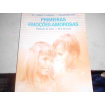 Livro Primeiras Emoções Amorosas