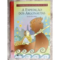 A Expedição Dos Argonautas - Luiz Galdino