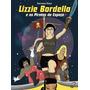 Lizzie Bordello E As Piratas Do Espaço