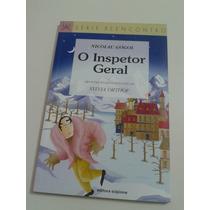 O Inspetor Geral - Série Reencontro - Frete Grátis*