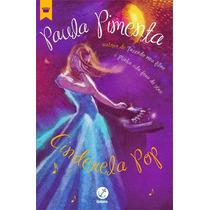 Livro Cinderela Pop - Paula Pimenta - Lacrado - Português