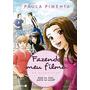 Livro Fazendo Meu Filme Em Quadrinhos 2 - Paula Pimenta