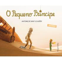 Livro O Pequeno Príncipe Versão Do Filme - Capa Dura Lindoo