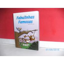 Livro Fabulinhas Famosas Isabel Vieira Editora Rideel / 2001