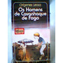 Os Homens De Cavanheque De Fogo Origenes Lessa 1972 Juvenil