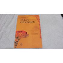 Livro Extravagante E Outros Poemas Jose Jorge Letria