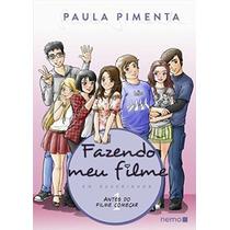 Livro Fazendo Meu Filme Em Quadrinhos - Paula Pimenta
