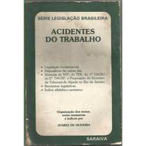 136 - Acidentes Do Trabalho - Série Legislação Brasileira