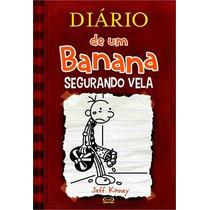 Diário De Um Banana V. 7 Segurando Vela Jeff Kinney