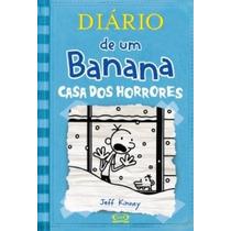 Diário De Um Banana 6. Casa Dos Horrores Livro Frete 8 Reais