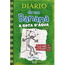 Diário De Um Banana 3 - A Gota D