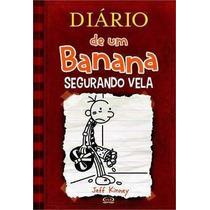 Diário De Um Banana 7 - Segurando Vela | Novo E Lacrado