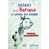 Livro - Diário De Um Banana - Livro Do Filme - Físico
