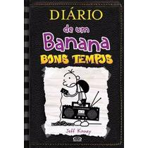 Livro 10 Diário De Um Banana Bons Tempos Jeff Kinney Dantes