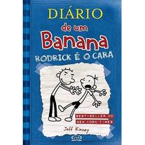 Diário De Um Banana 2: Rodrick É O Cara - Frete Grátis