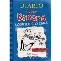 Diário De Um Banana 2.rodrick É O Caralivro Jeff Kinney