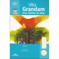 Vito Grandam Uma História De Vôos