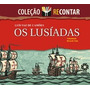 Os Lusíadas - Coleção Recontar - Luís Vaz De Camões