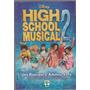 Livro High School Musical 2 - Um Romance Adolescente -disney