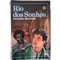 Terezinha Alvarenga Rio Dos Sonhos Editora Atual