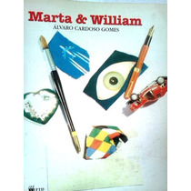 Alvaro Cardoso Gomes Marta E William Editora Ftd
