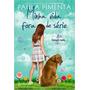Minha Vida Fora De Série 1ª Temporada Paula Pimenta Livro