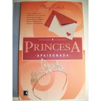 Livro A Princesa Apaixonada Meg Cabot O Diário Da Princesa