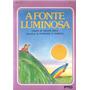 A Fonte Luminosa - Walmir Ayala