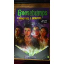 Livro - Goosebumps - Monstros E Arrepios - *baseado No Filme