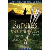 Rangers Ordem Dos Arqueiros - Livro 1 - John Flanacan