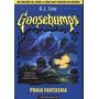 Goosebumps - Praia Fantasma - R. L. Stine - Novo!