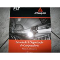 Introdução Á Organização De Computadores/mario Monteiro