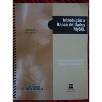 Introdução A Banco De Dados Mysql - Senac