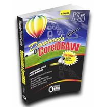 Livro De Estudo - Dominando O Coreldraw X5