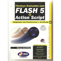 Técnicas Avançadas Com Flash 5 E Action Script (informática)