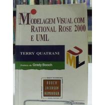 Livro - Modelagem Visual Com Rational Rose 2000 E Uml
