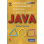 Java: Introdução Á Programação Orientada A Objetos Usa
