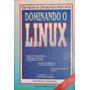 Dominando O Linux - Matt Welsh E Lar Kaufman