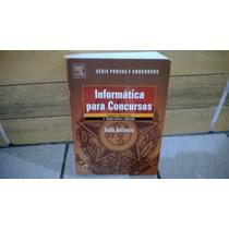 Informática Para Concursos Teoria E Questões - João Antônio