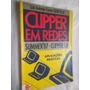 * Livro - Clipper Em Redes Aplicações Práticas - Informatica