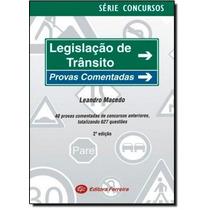 Legislacao De Transito Provas Comentadas - Col. Serie Concu