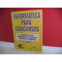 Livro Informática P/concursos 2ª Ediç 300 Questões+ Gabarito