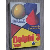 Coleção De Livros Delphi 3 Total